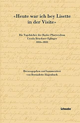 Heute war ich bey Lisette in der Visite: Bernadette Hagenbuch