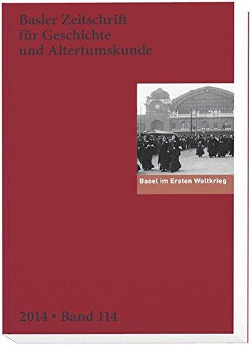 9783796533679: Basel im Ersten Weltkrieg: Basler Zeitschrift für Geschichte und Altertumskunde