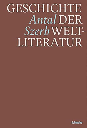Geschichte der Weltliteratur: Antal Szerb