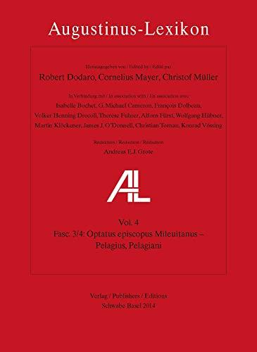 9783796533884: Augustinus-Lexikon / Optatus episcopus Mileuitanus - Pelagius, Pelagiani