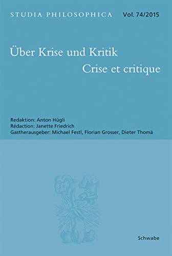 Über Krise und Kritik - Crise et critique