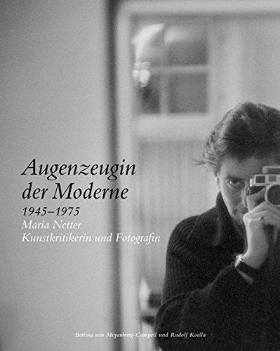 Augenzeugin der Moderne 1945-1975: Rudolf Koella
