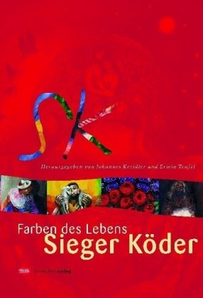 9783796612473: Farben des Lebens. Sieger Köder