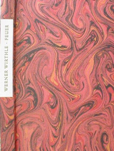 9783797302717: Feuer vom Feuer lebt (German Edition)