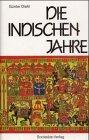 9783797304919: Die indischen Jahre. Erfahrungen eines deutschen Botschafters