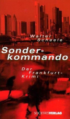 9783797307859: Sonderkommando. Der Frankfurt- Krimi.