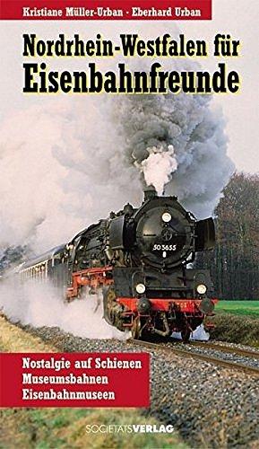 9783797309044: Nordrhein-Westfalen für Eisenbahnfreunde