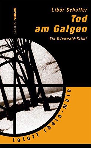 9783797311214: Tod am Galgen: Ein Odenwald-Krimi