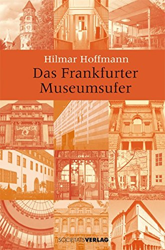9783797311283: Das Frankfurter Museumsufer