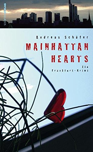 9783797311597: Schäfer, A: Mainhatten Hearts