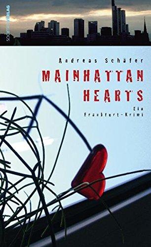 9783797311597: Mainhatten Hearts: Ein Frankfurt-Krimi