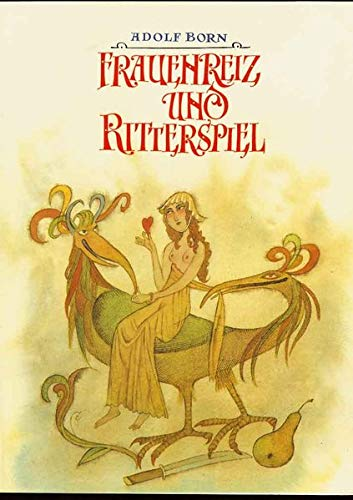 9783797702128: Frauenreiz und Ritterspiel