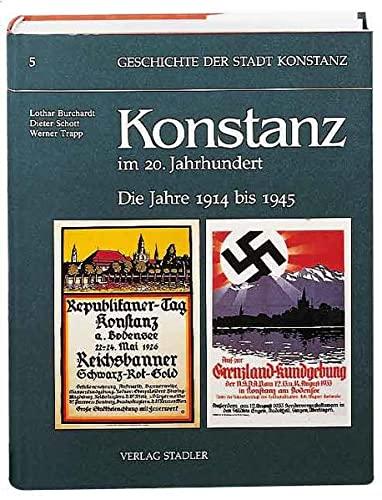 9783797702425: Konstanz im 20. Jahrhundert: Die Jahre 1914 bis 1945 (Geschichte der Stadt Konstanz) (German Edition)