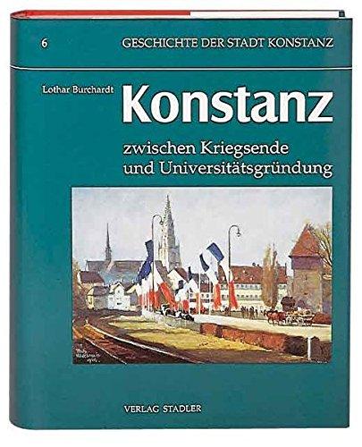 Konstanz zwischen Kriegsende und Universitätsgründung: Lothar Burchardt