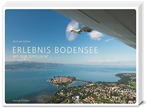9783797705464: Erlebnis Bodensee: Mit dem Zeppelin NT