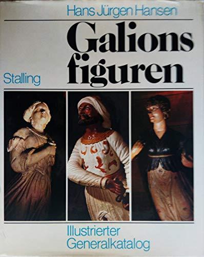 9783797911186: Galionsfiguren: D. figürl. Bugverzierungen d. Schiffe : mit e. ill. Generalkatalog d. erhaltenen Ex (German Edition)