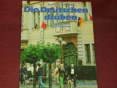 9783797913630: Die Deutschen drüben: Impressionen eines Franzosen