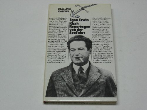 Reportagen von der Seefahrt, 1914-1924 (German Edition): Kisch, Egon Erwin