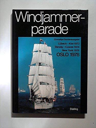 Windjammerparade. Kiel 1972. Danzig - Cowes 1974.: Hansen, Hans Jürgen
