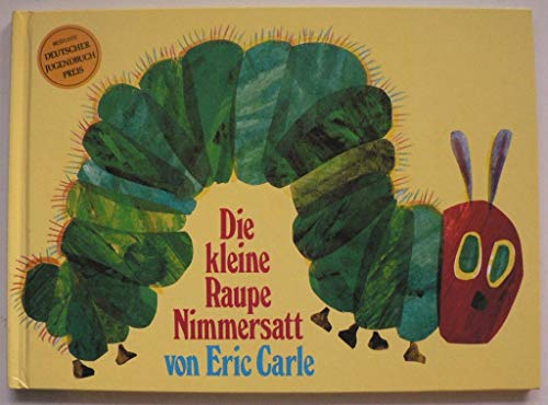 9783797921819: Die kleine Raupe Nimmersatt