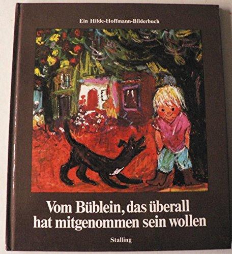 9783797921888: Vom Büblein, das überall hat mitgenommen sein wollen