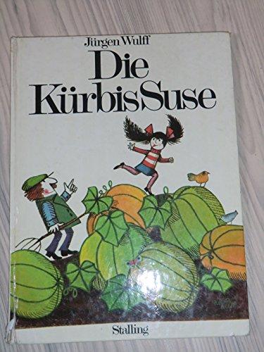 9783797922465: Die Kürbis - Suse