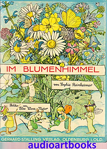 Im Blumenhimmel: Wenz-Vietor, Else, Reinheimer,