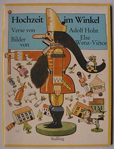 Hochzeit im Winkel. Bilder von Else Wenz-Viëtor.: Holst, Adolf.