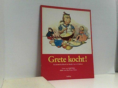 Grete kocht!: Holst, Adolf: