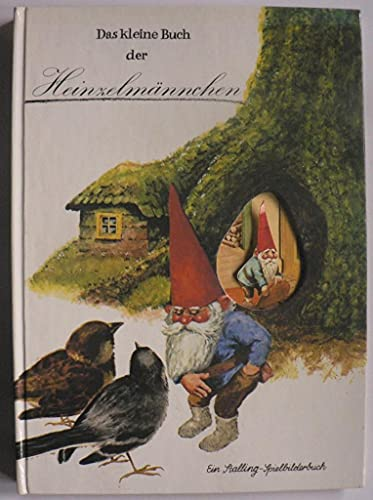 9783797922663: Das kleine Buch der Heinzelmännchen