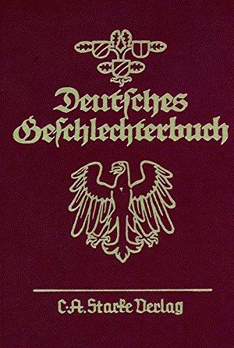 Deutsches Geschlechterbuch. Bd. 135/39. Allgemeiner Band: 39. Allgemeiner Band: -