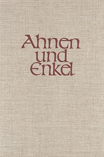 Ahnen und Enkel. Sammlung von Ahnen- und: Euler Friedrich W,