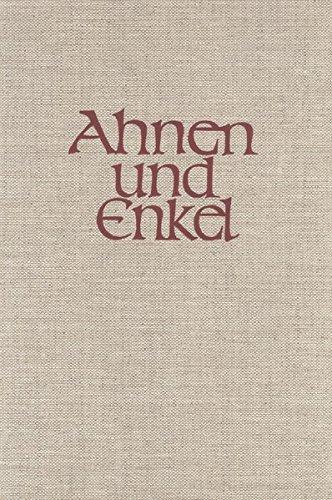 """9783798002517: """"Ahnen und Enkel"""" Sammlung von Ahnen- und Nachkommen-Reihen."""