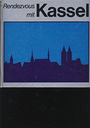 Rendezvous mit Kassel. Deutsch und englisch: Milte, Kurt