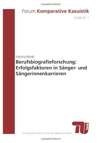 9783798321205: Berufsbiografieforschung: Erfolgsfaktoren in SA¤nger- und SA¤ngerinnenkarrieren