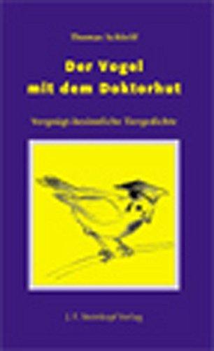 9783798407909: Der Vogel mit dem Doktorhut: Vergnügt-besinnliche Tiergedichte