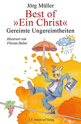 9783798408364: Best of Ein Christ: Gereimte Ungereimtheiten