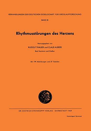 9783798503076: Rhythmusstörungen des Herzens (Verhandlungen der Deutschen Gesellschaft für Herz- und Kreislaufforschung) (German Edition)