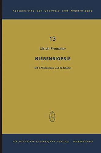 9783798505544: Nierenbiopsie (Fortschritte der Urologie und Nephrologie)