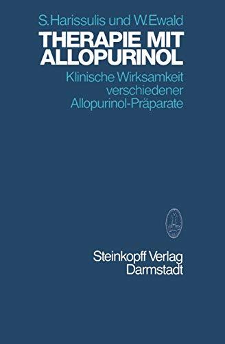 9783798507081: Therapie mit Allopurinol: Klinische Wirksamkeit verschiedener Allopurinol-Präparate (German Edition)
