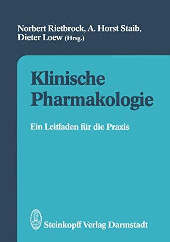 9783798508040: Klinische Pharmakologie: Ein Leitfaden Fur Die Praxis