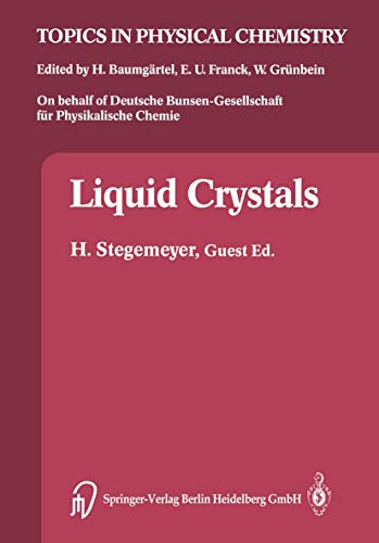 9783798509245: Liquid Crystals (Topics in Physical Chemistry)