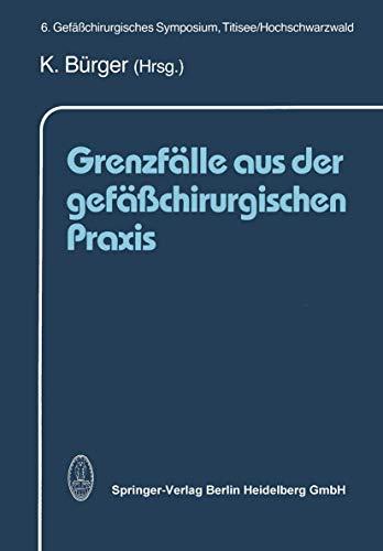 9783798509269: Grenzfälle aus der gefäßchirurgischen Praxis (German Edition)