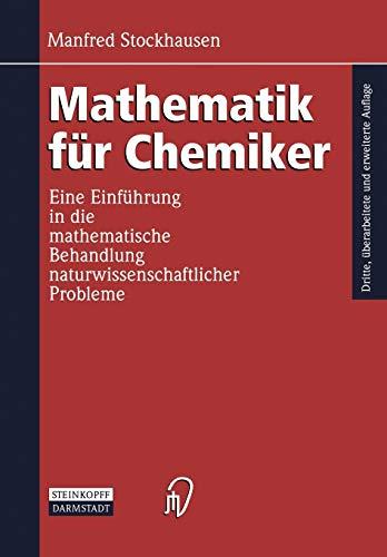 9783798510258: Mathematik für Chemiker: Eine Einführung in die mathematische Behandlung naturwissenschaftlicher Probleme (German Edition)