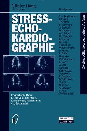 9783798510630: Streß-Echokardiographie: Praktischer Leitfaden für die Klinik, Praxis, Rehabilitation Sozialmedizin und Sportmedizin (German Edition)