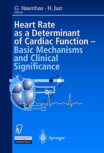 9783798510739: Heart rate as a determinant of cardiac function: Basic mechanisms and clinical significance