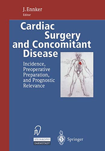 9783798511309: Cardiac Surgery and Concomitant Disease: Incidence, Preoperative Preparation, and Prognostic Relevance