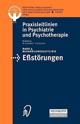 9783798511958: Behandlungsleitlinie Estörungen (Praxisleitlinien in Psychiatrie und Psychotherapie)