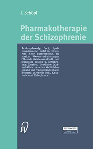 9783798513143: Pharmakotherapie der Schizophrenie (German Edition)