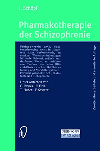9783798514379: Pharmakotherapie der Schizophrenie (German Edition)